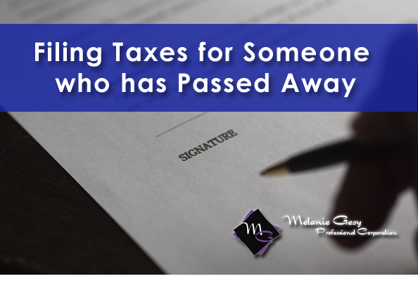 Filing taxes for someone who has passed away